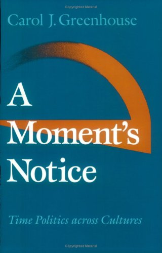 A Moment's Notice: Time Politics across Culture