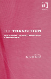 The Transition: Evaluating the Postcommunist Experience