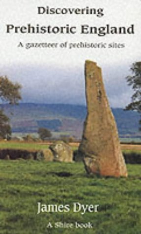 Discovering Prehistoric England (Shire Discovering)