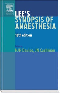 Lee's Synopsis of Anaesthesia, 13e