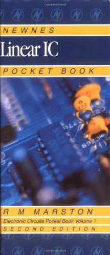 Newnes Linear IC Pocket Book, Volume 1, Second Edition (Newnes Pocket Books)