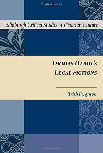 Thomas Hardy's Legal Fictions (Edinburgh Critical Studies in Victorian Culture EUP)