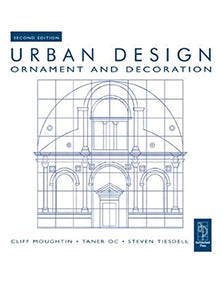 Urban Design: Ornament and Decoration, Second Edition