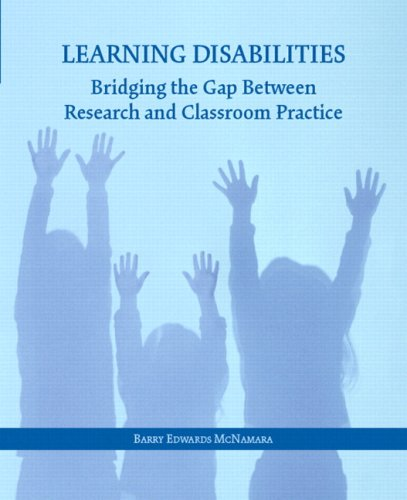 Learning Disabilities: Bridging the Gap Between Research and Classroom Practice