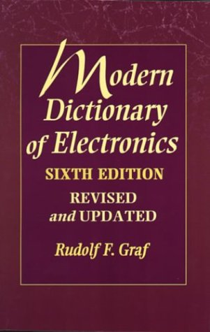Modern Dictionary of Electronics, Sixth Edition