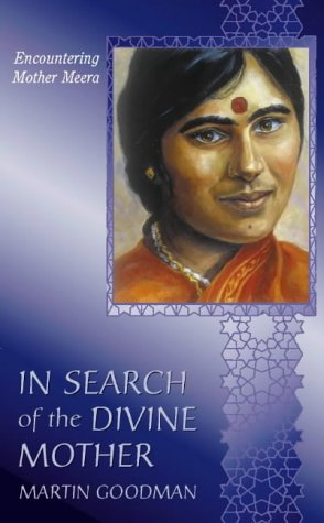 In Search of the Divine Mother
