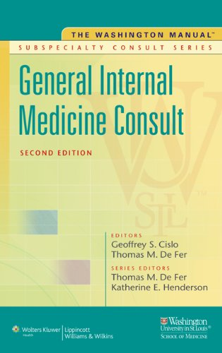 The Washington Manual General Internal Medicine Subspecialty Consult (The Washington Manual Subspecialty Consult Series)