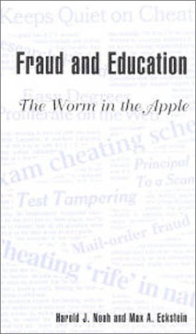 Fraud and Education: The Worm in the Apple