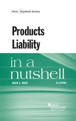 Products Liability In A Nutshell (Nutshells)