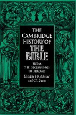 The Cambridge History Of The Bible: Volume 1, From The Beginnings To Jerome