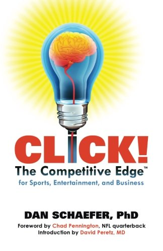 CLICK! The Competitive Edge for Business Sports & Entertainment