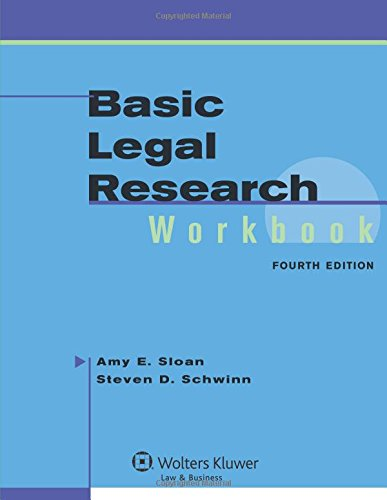 Basic Legal Research Workbook, 4Th Edition (Aspen Coursebook Series)