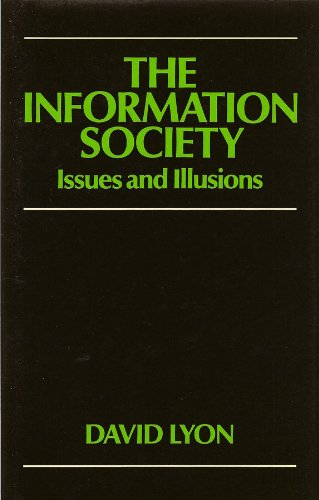 The Information Society: Issues and Illusions