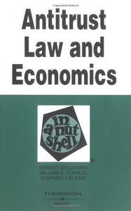 Antitrust Law And Economics In A Nutshell (Nutshells)