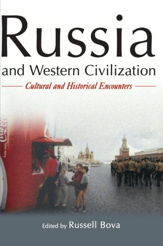 Russia and Western Civilization: Cutural and Historical Encounters