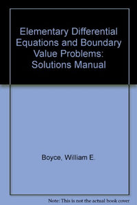 Elementary Differential Equations, Student Solutions Manual