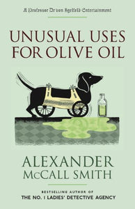Unusual Uses For Olive Oil (Professor Dr Moritz-Maria Von Igelfeld)