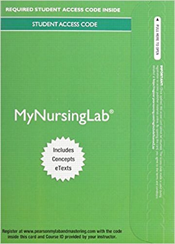 MyLab Nursing with Pearson eText -- Access Card -- for Nursing: A Concept-Based Approach to Learning