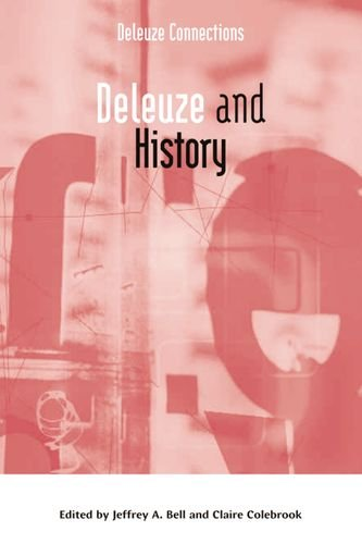Deleuze and History (Deleuze Connections EUP)