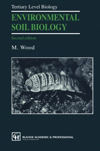 Environmental Soil Biology (Experimental and Clinical Neuroscience)