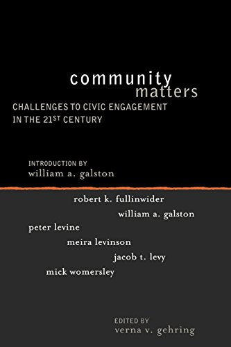 Community Matters: Challenges to Civic Engagement in the 21st Century (Institute for Philosophy and Public Policy Studies)