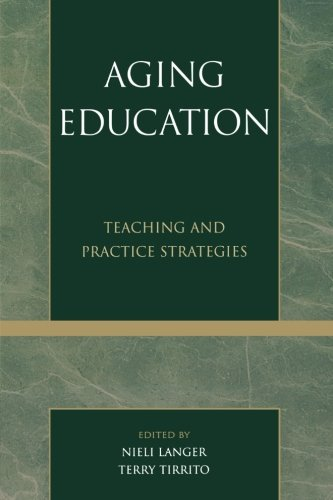 Aging Education: Teaching and Practice Strategies