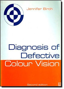 Diagnosis of Defective Colour Vision, 2e