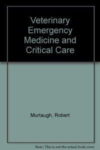 Veterinary Emergency and Critical Care Medicine