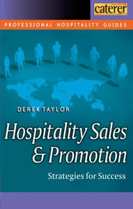 Hospitality Sales and Promotion (Professional Hospitality Guides)