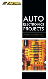 Maplin Auto Electronics Projects (Maplin Series)