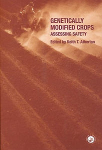 Genetically Modified Crops: Assessing Safety