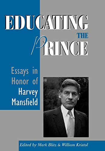 Educating the Prince: Essays in Honor of Harvey Mansfield