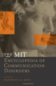 The MIT Encyclopedia of Communication Disorders (MIT Press)