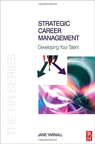 Strategic Career Management (The HR Series)