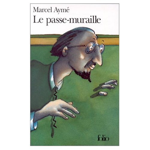 Passe Muraille (French Edition)