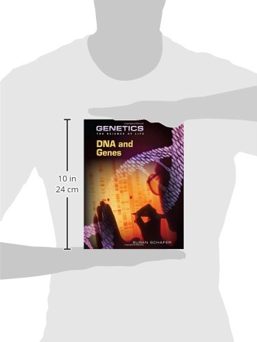 DNA and Genes (Genetics: The Science of Life)