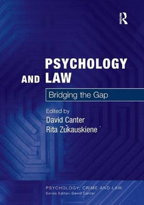 Psychology and Law: Bridging the Gap (Psychology, Crime and Law)