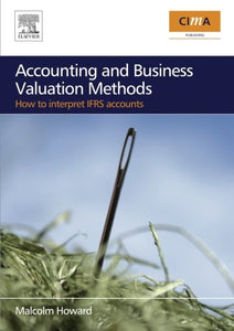 Accounting and Business Valuation Methods: how to interpret IFRS accounts