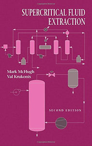 Supercritical Fluid Extraction, Second Edition (Journalism Media Manual)