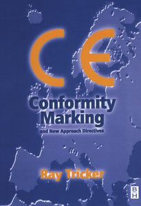 CE Conformity Marking: and New Approach Directives