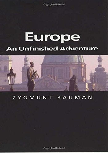 Europe: An Unfinished Adventure