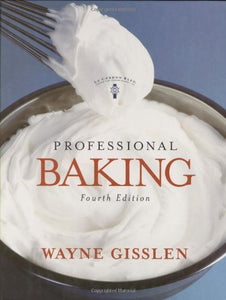 Professional Baking, College Version With Cd-Rom, 4Th Edition