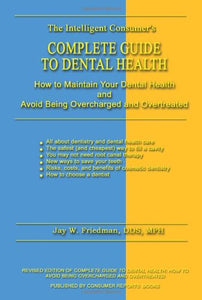 Complete Guide to Dental Health