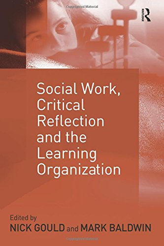 Social Work, Critical Reflection and the Learning Organization