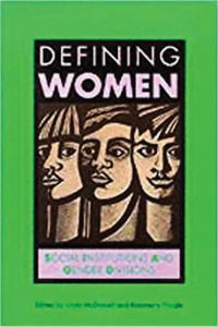 Defining Women: Social Institutions and Gender Divisions (Open University{s Issues in Women's Studies)