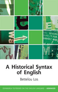 A Historical Syntax of English (Edinburgh Textbooks on the English Language EUP)