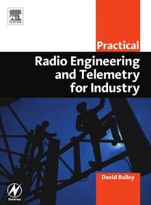 Practical Radio Engineering and Telemetry for Industry (IDC Technology (Paperback))