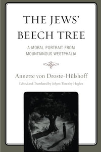 The Jews' Beech Tree: A Moral Portrait from Mountainous Westphalia