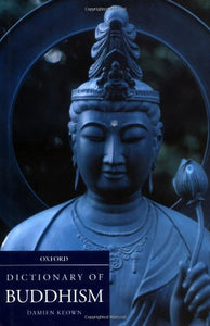 A Dictionary of Buddhism