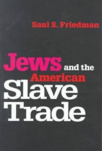 Jews and the American Slave Trade